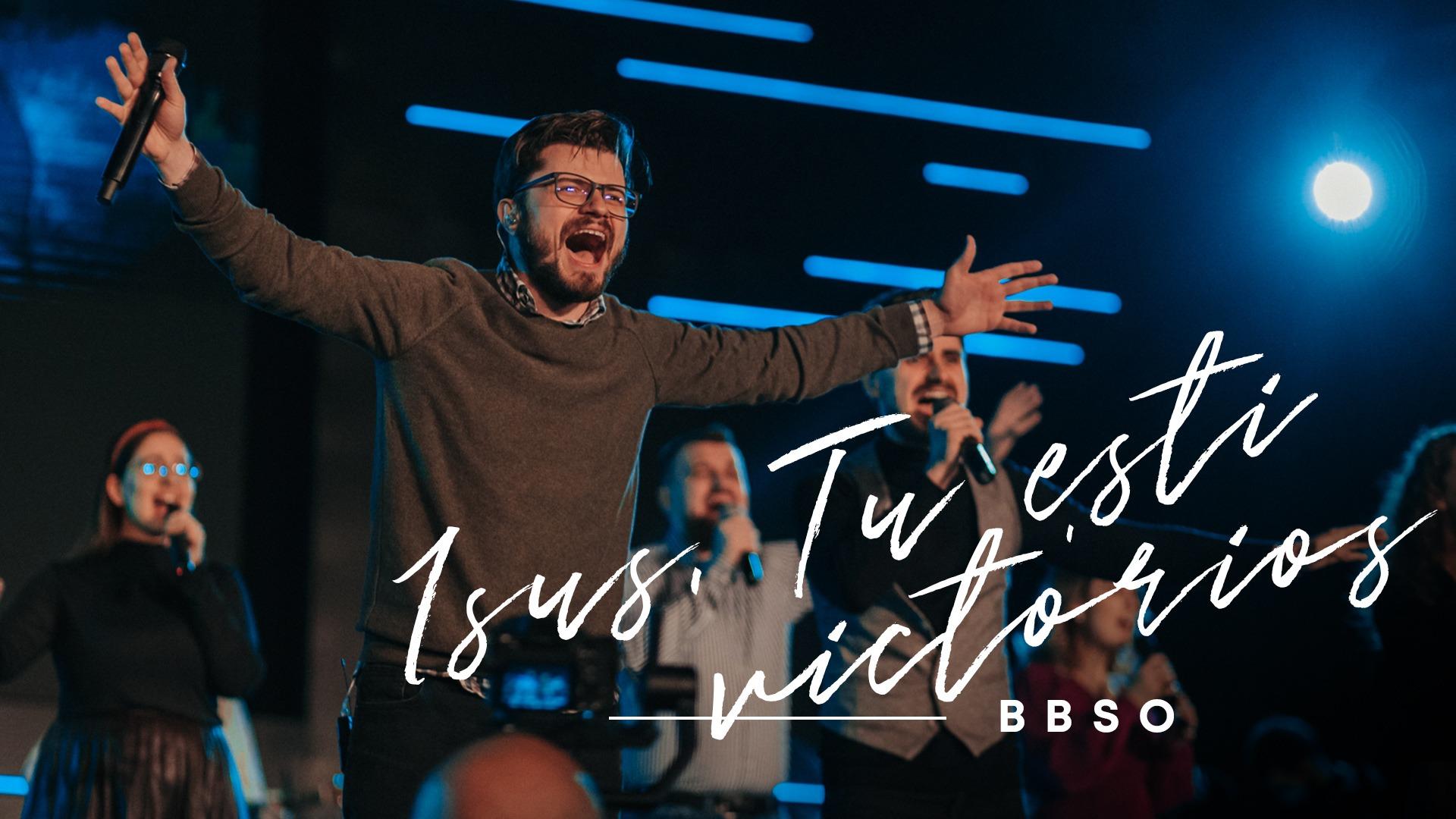 Isus, Tu ești victorios